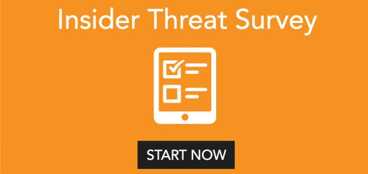 Tell Us What You Think: Answer the Insider Threat Survey