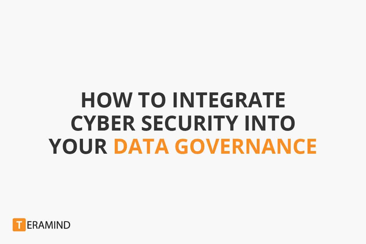How to Integrate Cyber Security in Your Data Governance [SlideShare]