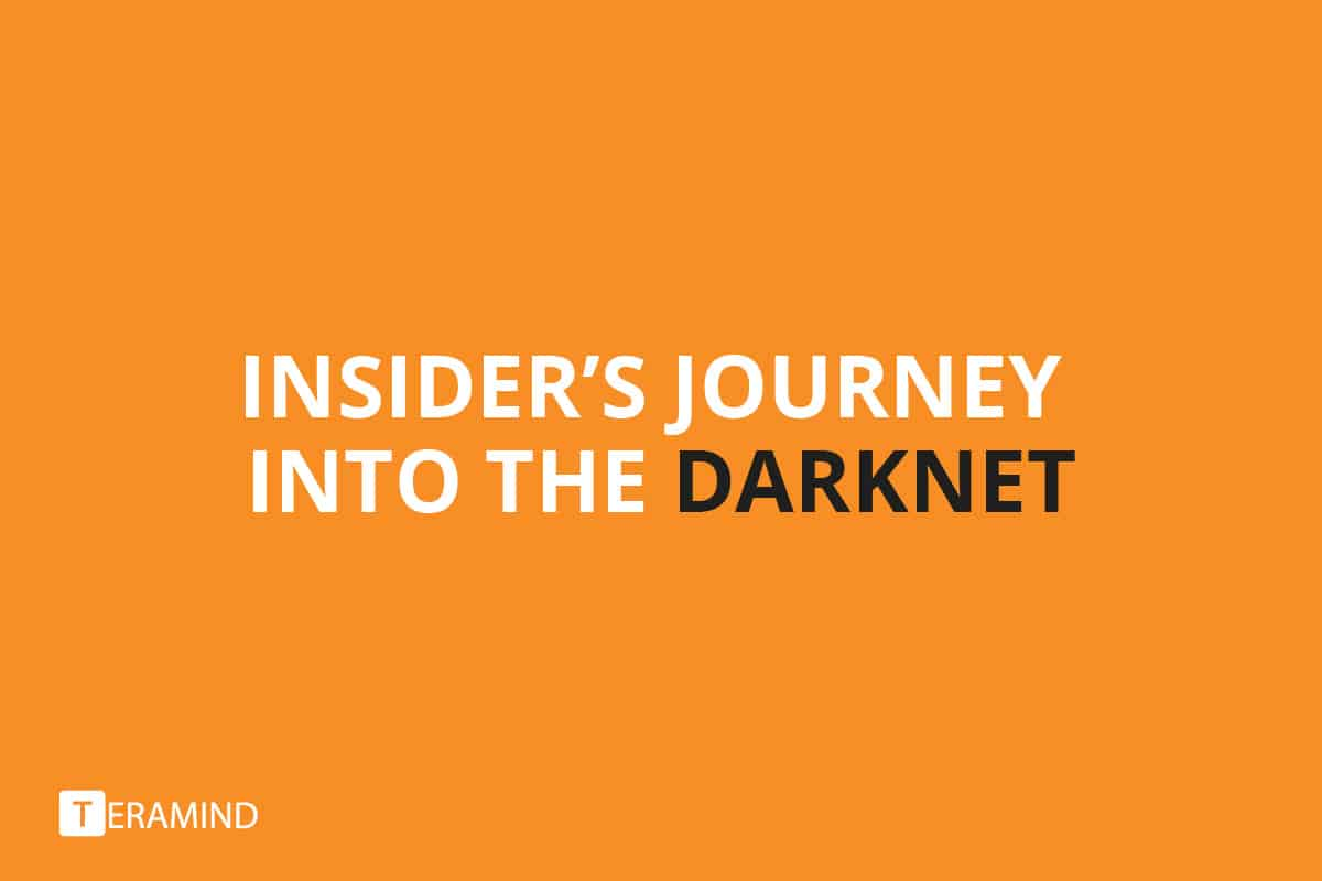 Insider's Journey into the Darknet [SlideShare]