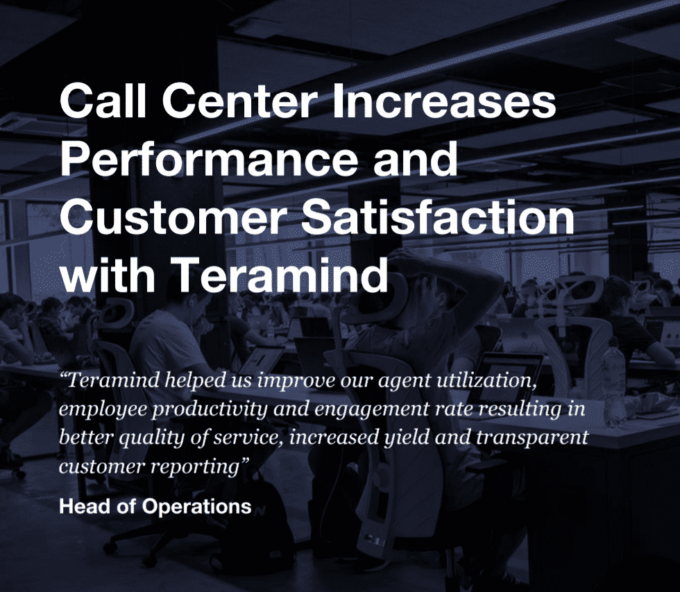 - customer service case study - Call Center Increases Performance and Customer Satisfaction with User Activity Monitoring